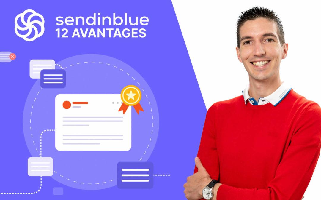 12 avantages à utiliser le logiciel d'e-mailing SendinBlue