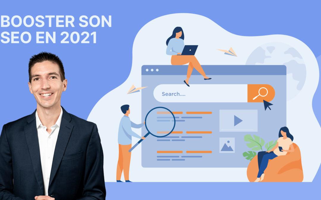 Comment booster son SEO en 2021 ? 9 conseils