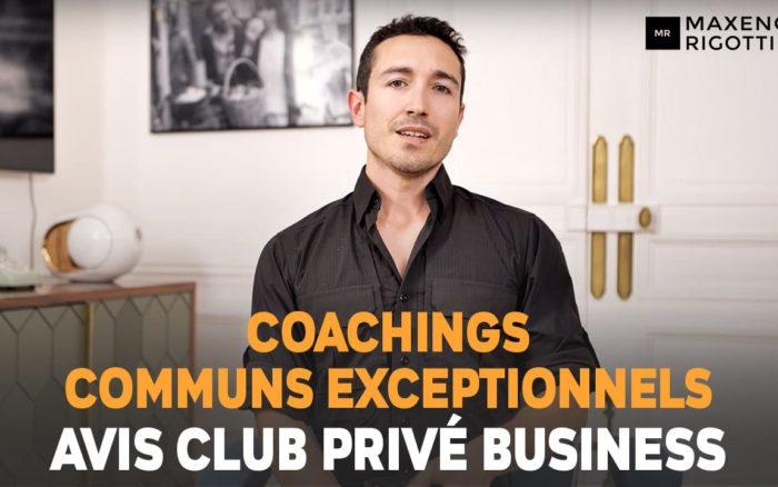 Les COACHINGS COMMUNS du CLUB PRIVÉ BUSINESS sont EXCEPTIONNELS ! Jérémy Bambini