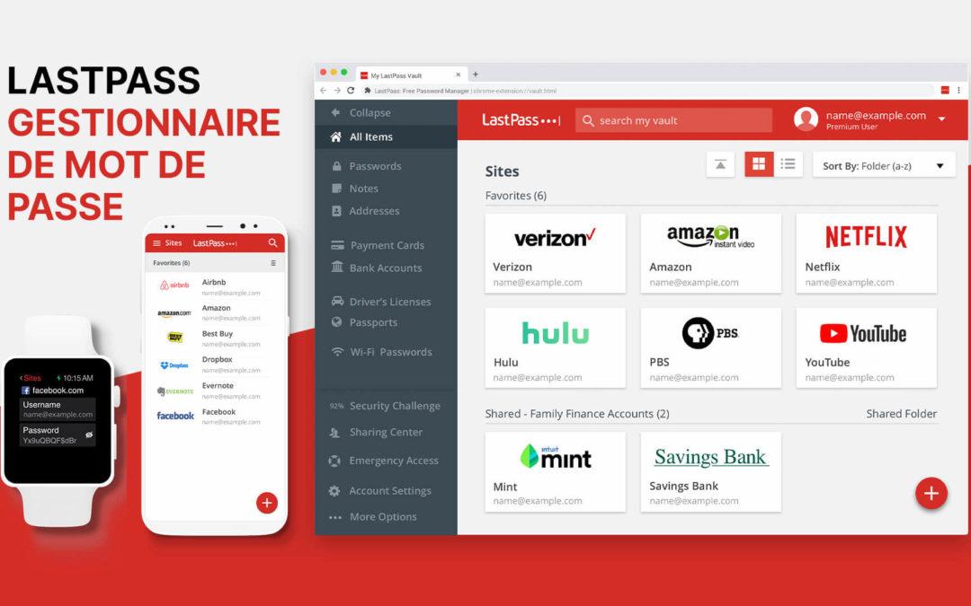 LastPass, l'extension ultime pour ne plus jamais oublier vos mots de passe