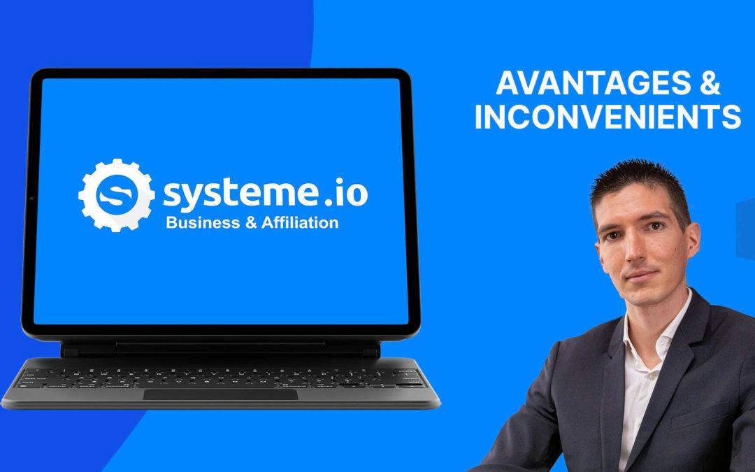 Quels sont les avantages et inconvénients de Systeme.io ?