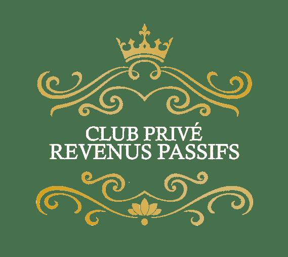 Club Privé Revenus Passifs