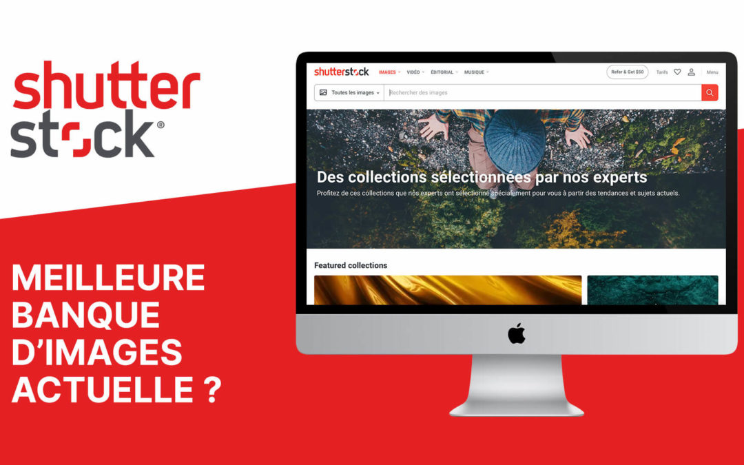 Shutterstock : la meilleure banque d'images actuelle ?