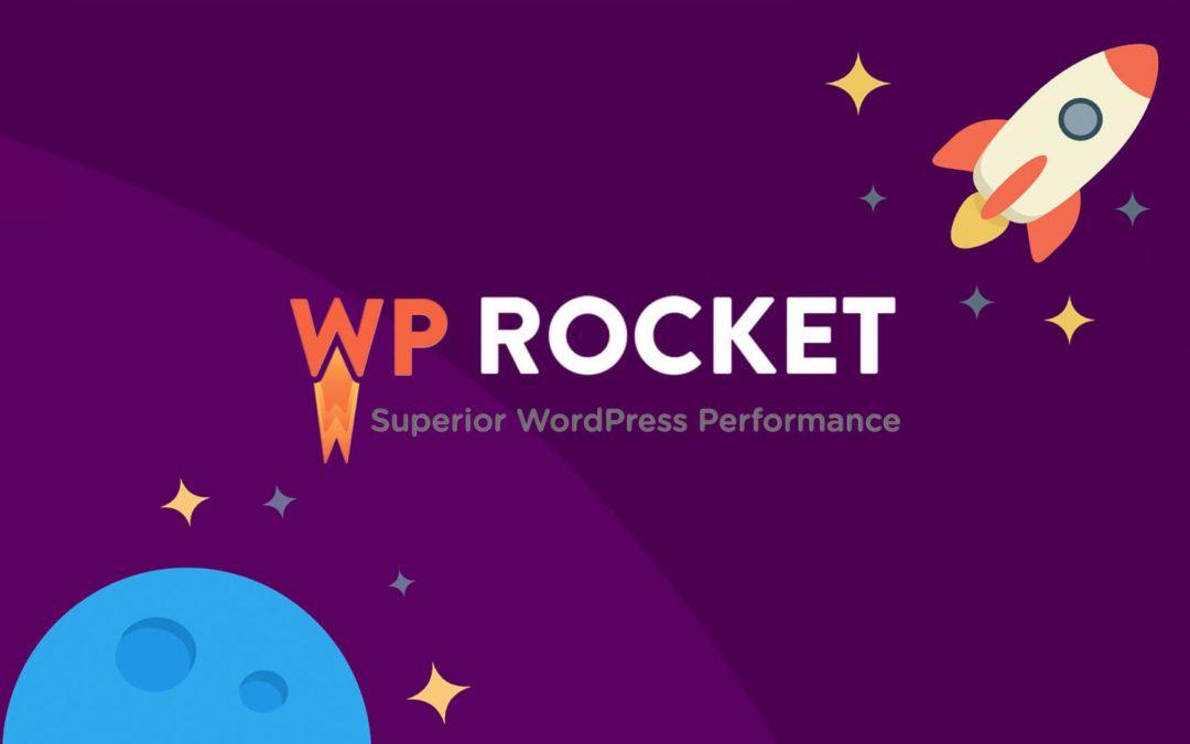 WP Rocket : comment booster la rapidité de votre site WordPress ?